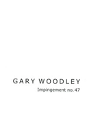 #01 Gary Woodley Impingement no. 47